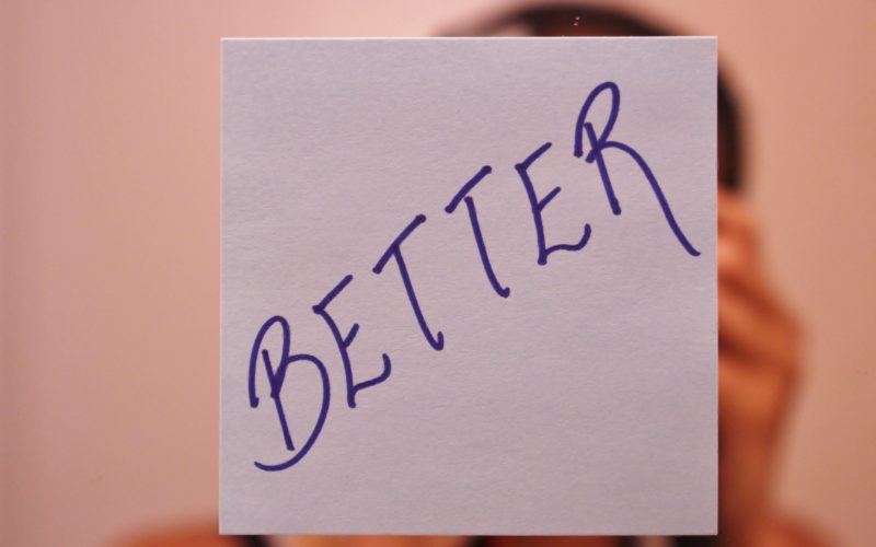 Be Better, Do Better
